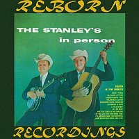 The Stanley Brothers – The Stanley's In Person (HD Remastered)