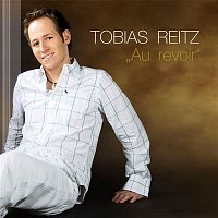Tobias Reitz – Au revoir
