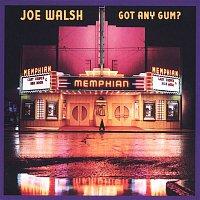 Joe Walsh – Got Any Gum?