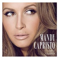Mandy Capristo – Closer EP