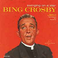 Bing Crosby – Swinging On A Star