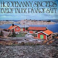 Hootenanny Singers – Evert Taube pa vart satt
