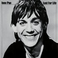 Iggy Pop – Lust For Life [Deluxe Edition]
