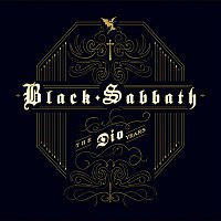 Black Sabbath – The Dio Years [w/bonus tracks]
