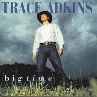 Trace Adkins – Big Time