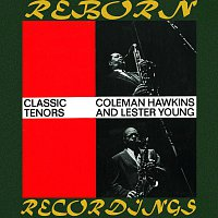 Lester Young – Classic Tenors (HD Remastered)