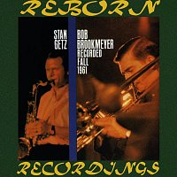 Bob Brookmeyer, Stan Getz – Recorded Fall 1961 (HD Remastered)