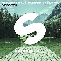 Felix Jaehn – Eagle Eyes (feat. Lost Frequencies &  Linying)