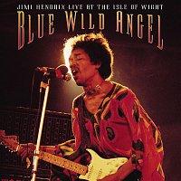 Jimi Hendrix – Blue Wild Angel: Jimi Hendrix Live At The Isle Of Wight