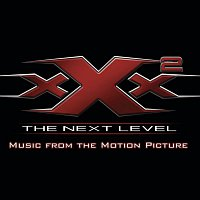Big Boi, Killer Mike, Bubba Sparxxx – XXX2: The Next Level Music From The Motion Picture