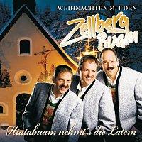 Zellberg Buam – Hiatabuam nehmt's die Latern