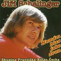 Jiri Schelinger, Skupina Františka Ringo Čecha – Nemám hlas jako zvon