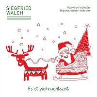 Siegfried Walch – Es ist Weihnachtszeit
