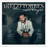 Diego Torres – Esa Mujer