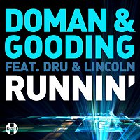 Doman And Gooding, Dru And Lincoln – Runnin'
