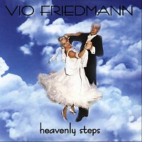 Vio Friedmann (Ballroom Music) – The Most Beautiful Songs For Dancing - Heavenly Steps