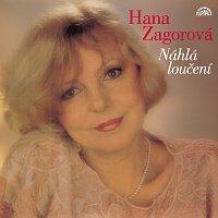Hana Zagorová – Náhlá loučení