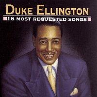 Duke Ellington – 16 Most Requested Songs
