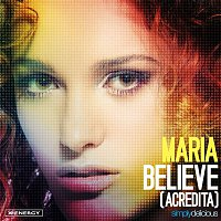 Maria – Believe (Acredita) [Remixes]