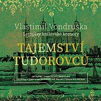 Jan Hyhlík – Tajemství Tudorovců - Letopisy královské komory (MP3-CD)