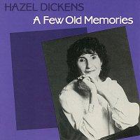 Hazel Dickens – A Few Old Memories