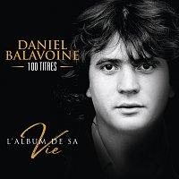 Daniel Balavoine – L'album de sa vie