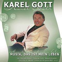 Karel Gott – Musik, Das Ist Mein Leben