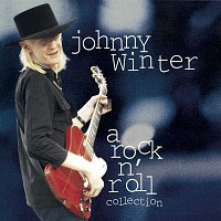 Johnny Winter – Johnny Winter: A Rock N' Roll Collection