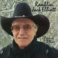 Ramblin' Jack Elliott – Friends Of Mine