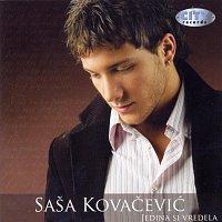 Sasa Kovacevic – Jedina si vredela