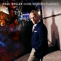Paul Weller – More Modern Classics