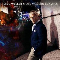 Paul Weller – More Modern Classics