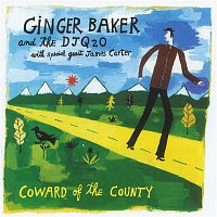 Ginger Baker – Coward Of The County