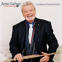 James Galway – Celebrating 70: A Collection of Personal Favorites
