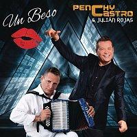 Penchy Castro, Julián Rojas – Un Beso (Con Saludos)