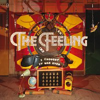 The Feeling – I Thought It Was Over [Remixes]
