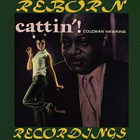 Coleman Hawkins – Cattin'  (HD Remastered)