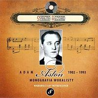 Adam Aston – Adam Aston Monografia wokalisty (Syrena Record Nagrania z lat trzydziestych)