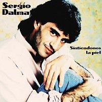 Sergio Dalma – Sintiendonos La Piel