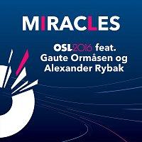 Oslo 2016, Alexander Rybak, Gaute Ormasen – Miracles