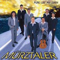 Murztaler – Pure Lust am Leben