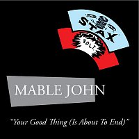 Mable John – Your Good Thing