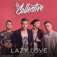 The Collective – Lazy Love