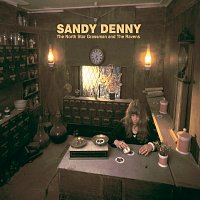 Sandy Denny – The North Star Grassman And The Ravens (Remastered)