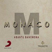 Monaco – Abantu Banomona