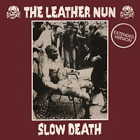 The Leather Nun – Slow Death [Extended Version]