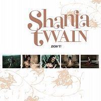 Shania Twain – Don't! [International Version]