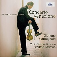 Venice Baroque Orchestra, Andrea Marcon, Giuliano Carmignola – Concerto Veneziano