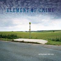 Element Of Crime – Mittelpunkt der Welt [Digital Exclusive Version]