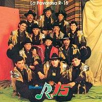 Banda R-15 – La Pavorosa R-15